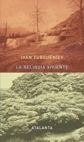 """""""La reliquia viviente"""", Atalanta edita los cuentos de Turguéniev"""