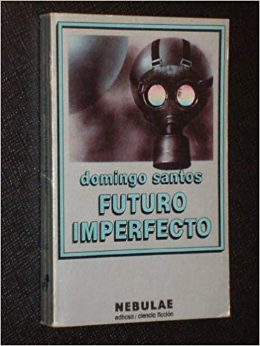 Futuro Imperfecto - Domingo Santos