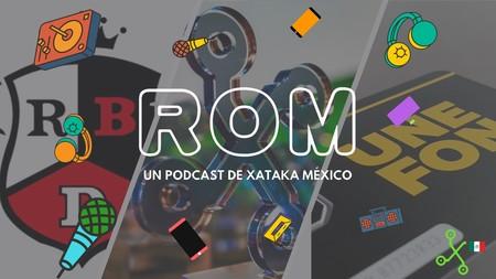 ROM #19: Los dispositivos que dejaron una huella y el exitoso programa en México que se convertirá en una serie de Netflix