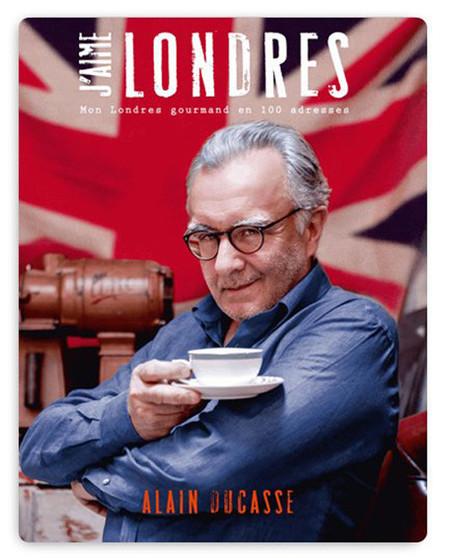 Al chef Alain Ducasse le gusta Londres, y lo cuenta en un libro
