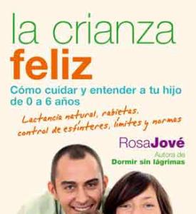 """""""La crianza feliz"""", nuevo libro de Rosa Jové"""