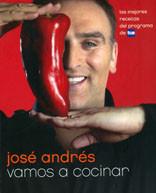 Vamos a cocinar, José Andrés y su nuevo libro