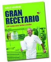 Gran recetario, 2.001 recetas de Karlos Arguiñano