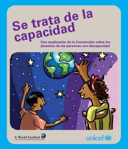 """""""Se trata de la capacidad"""": la Convención de derechos de personas con discapacidad, para niños"""