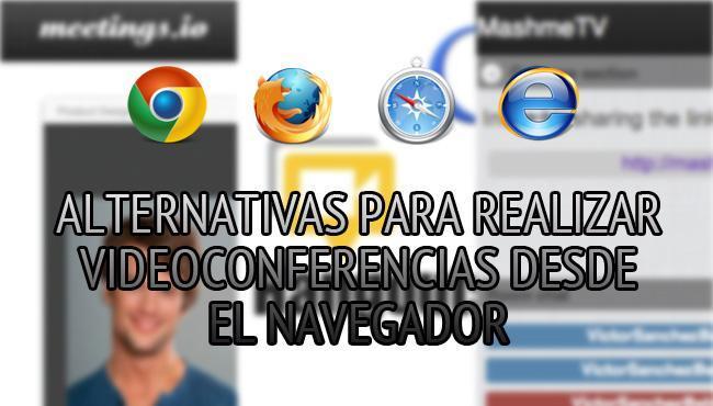 Alternativas para realizar videoconferencias desde el navegador