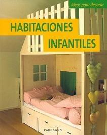 Habitaciones infantiles, ideas para decorar