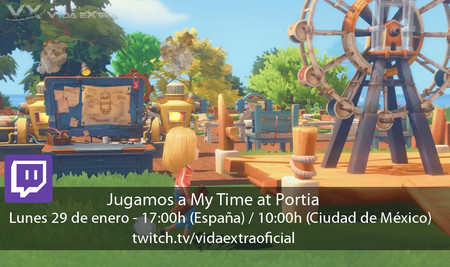 Streaming de My Time at Portia a las 17:00h (las 10:00h en CDMX) [finalizado]