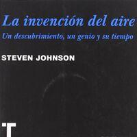 Libros que nos inspiran: 'La invención del aire' de Steven Johnson