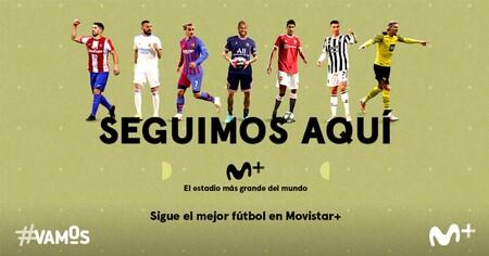 Fútbol en Movistar: precios, canales y condiciones para ver la temporada 2021/2022