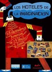 Los hoteles de la imaginación: muestra en Valencia