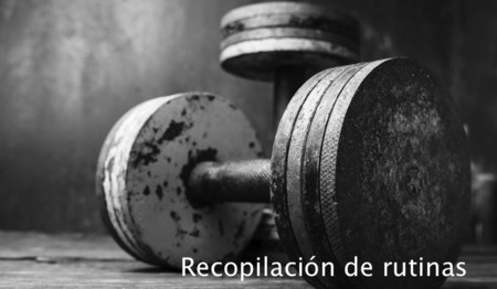 Recopilación de rutinas: híbrida torso-pierna + fullbody (III)