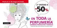 Aprovecha el 50 % de descuento en la segunda unidad de perfumería en Eroski