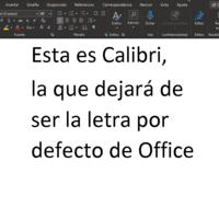 Microsoft cambiará la letra por defecto de Office y podemos ayudar a elegir cuál será la nueva: adiós a Calibri después de 14 años