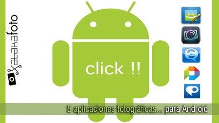Cinco aplicaciones de fotografía para Android