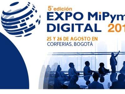 Separen sus agendas porque ya viene la 5ª edición de Expo MiPyme Digital