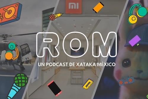 ROM #13: El regalo de navidad adelantado de Xiaomi a México y la película que llegó a nuestros corazones