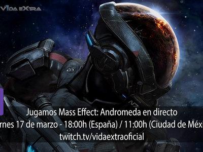Jugamos en directo a Mass Effect: Andromeda a las 18h (las 11h en Ciudad de México) [Finalizado]