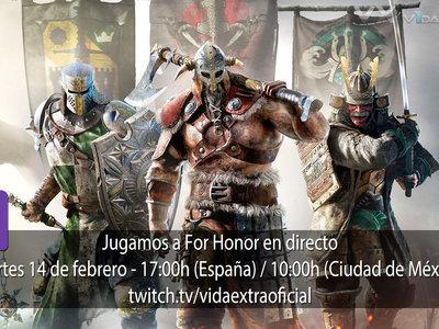 Streaming de For Honor hoy a las 17:00h (las 10:00h en Ciudad de México) [finalizado]