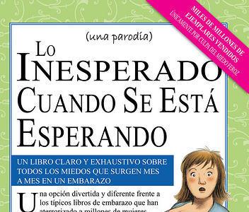 'Lo inesperado cuando se está esperando', parodia de la biblia de la embarazada