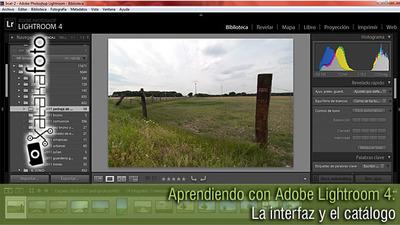 Aprendiendo con Adobe Lightroom 4 : La Interfaz y el Catálogo (Capítulo 1)