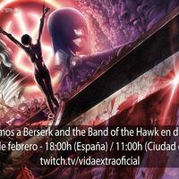 Streaming de Berserk and the Band of the Hawk a las 18:00h (las 11:00h en Ciudad de México) [finalizado]