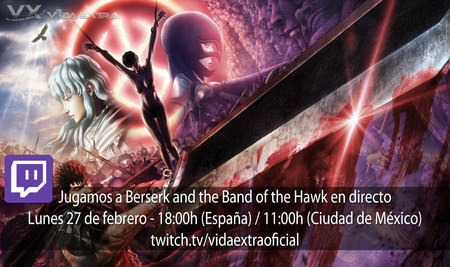 Streaming de Berserk and the Band of the Hawk a las 18:00h (las 11:00h en Ciudad de México) [finalizado]