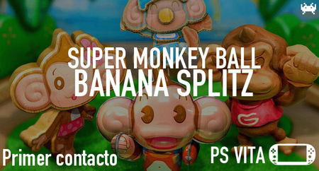 'Super Monkey Ball: Banana Splitz' para PS Vita: primer contacto