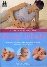 El arte práctico del masaje infantil