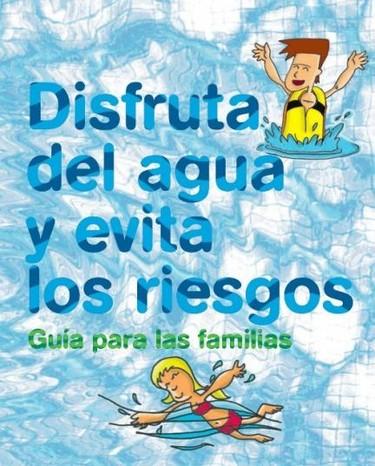 Disfruta del agua y evita los riesgos. Guía para las familias