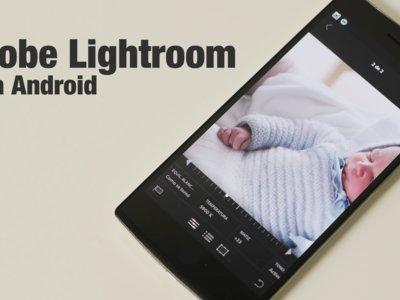 Adobe Lightroom se actualiza a la 1.1 con más soporte y compatibilidad