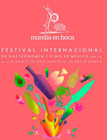Morelia en Boca 2014, Festival Internacional de Gastronomía y Vino de México