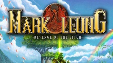 'Mark Leung: Revenge of the Bitch', ¡uno de los RPGs más indescriptibles de la historia!