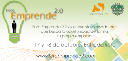 Foro Emprende 2.0, un evento diseñado para que emprendas utilizando las TIC's