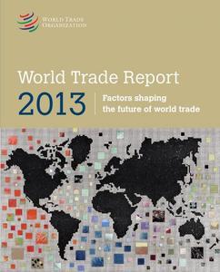 El libre comercio mejora el empleo sostenible, según la OMC