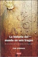 'La historia del mundo en seis tragos' de Tom Standage: de la cerveza de los faraones a la Coca-Cola