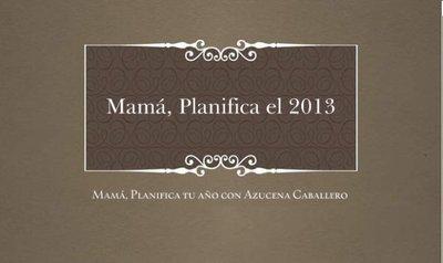 ¿Quieres planificar tu 2013 con la coach de las mamás?