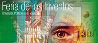 [Vídeo] Se inaugura la feria de los inventos de la UPV