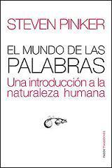 El mundo de las palabras, de Steven Pinker