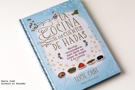 La cocina de los cuentos de hadas. Libro de recetas