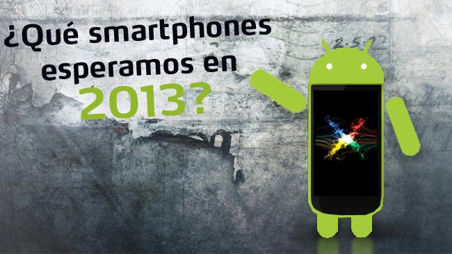 Móviles Android para 2013