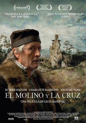 Imagen con el cartel de 'El molino y la cruz'