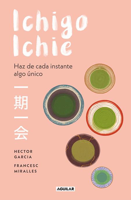 Ichigo Ichie Haz De Cada Instante Algo Unico Libros San Jordi