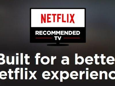 Estas son las teles que Netflix recomienda para disfrutar al máximo de su servicio