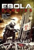'Ebola Zombies', tráiler y cartel
