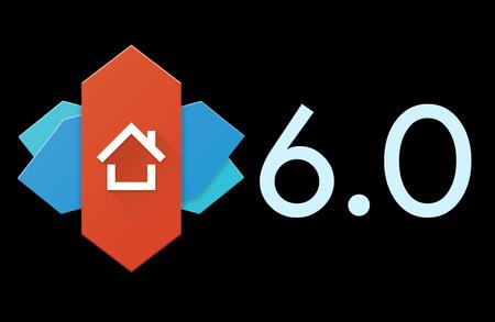 Nova Launcher 6.0 ya está aquí: repasamos a fondo todas sus novedades