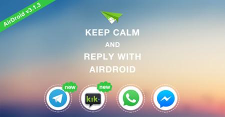 Actualización de AirDroid trae soporte a la respuesta rápida en mensajería