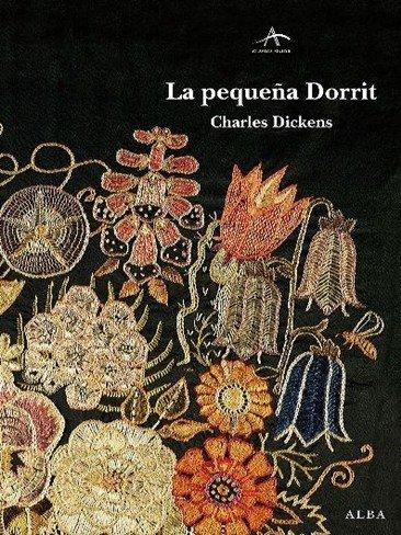 'La pequeña Dorrit' de Charles Dickens vuelve a las librerías
