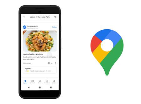 Google Maps continúa haciéndose más social: ahora con nuevo feed con las publicaciones de su comunidad