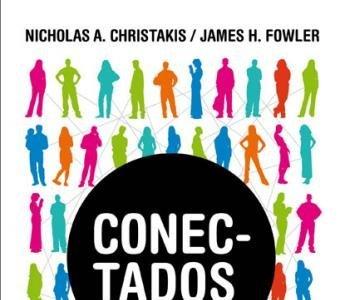'Conectados' de Nicholas A. Christakis y James H. Fowler