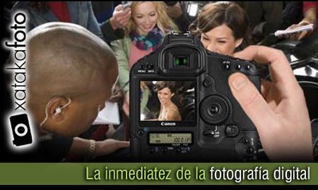 La inmediatez de la fotografía digital